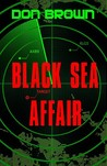 Black Sea Affair (Navy Justice, #4)