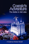 Cosmic's Adventure: The Battle in Salt Lake
