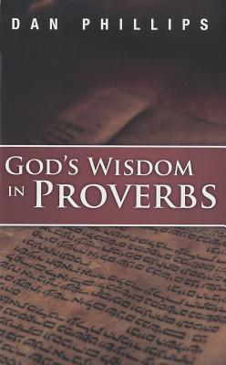 God's Wisdom in Proverbs: Hearing God's Voice in Scripture