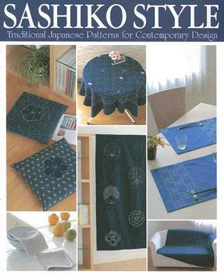 Sashiko Style: Traditional Japanese Patterns for Contemporary Design por Yoko Koike 978-4889962147 PDF FB2