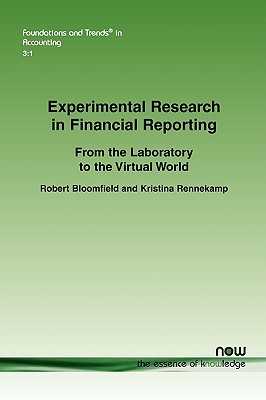 Experimental Research in Financial Reporting: From the Experimental Laboratory to the Virtual World