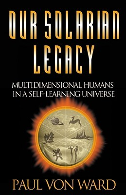 Our Solarian Legacy: Multidimensional Humans in a ...