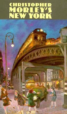 Christopher Morley's New York