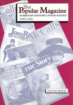 The Popular Magazine in Britain and the United States, 1880-1960