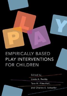Empirically-Based Play Interventions for Children