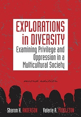 explorations-in-diversity-examining-privilege-and-oppression-in-a-multicultural-society