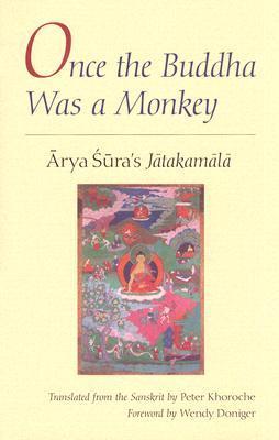 Once the Buddha Was a Monkey: Arya Sura's