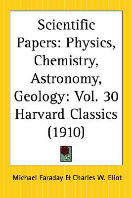 Scientific Papers by Charles William Eliot