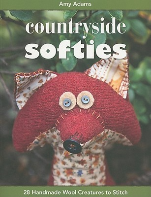 Countryside Softies: 28 Handmade Wood Creatures to Stitch