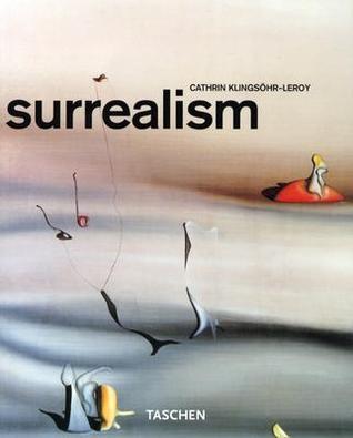 Surrealism by Cathrin Klingsöhr-Leroy