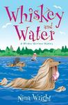 Whiskey and Water (A Whiskey Mattimoe Mystery, #4)