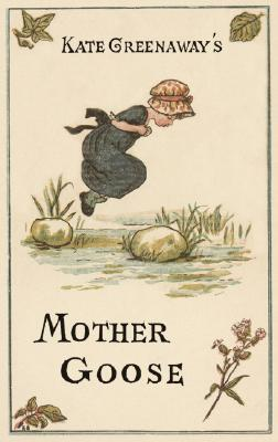 Mother Goose by Kate Greenaway