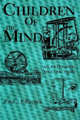 Children of the Mind: An Extended Metafiction