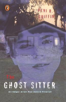 The Ghost Sitter by Peni R. Griffin