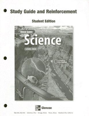 Glencoe Science:  Level Red Reinforcement And Study Guide, Se