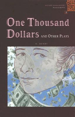 One Thousand Dollars: And Other Plays