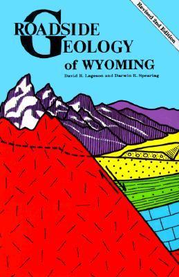 Roadside Geology of Wyoming