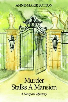 murder-stalks-a-mansion-a-newport-mystery