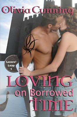 Loving on Borrowed Time (Lovers' Leap, #1)