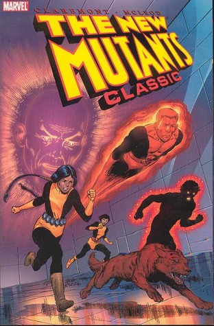 New Mutants Classic, Vol. 1 by Chris Claremont