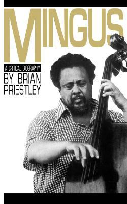 Mingus: A Critical Biography
