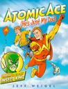 Atomic Ace: He's Just My Dad