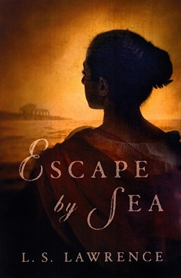 Escape by Sea by L.S. Lawrence
