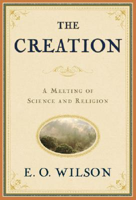The Creation: An Appeal to Save Life on Earth