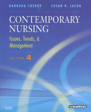 Contemporary Nursing: Issues, Trends & Management
