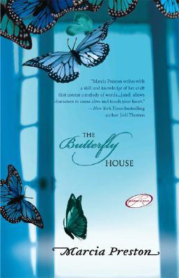 The Butterfly House by Marcia Preston