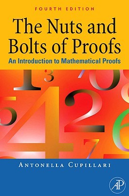 The Nuts and Bolts of Proofs: An Introduction to Mathematical Proofs