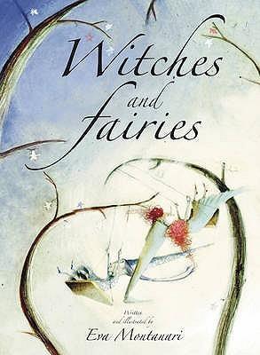 witches and fairies by eva montanari