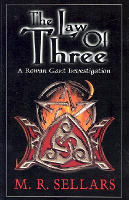 The Law of Three(A Rowan Gant Investigation 4)