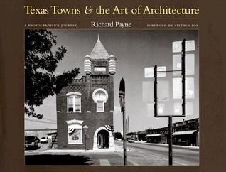 Texas Towns and the Art of Architecture: A Photographer's Journey