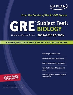 Kaplan GRE Exam Subject Test: Biology 2009-2010 Edition