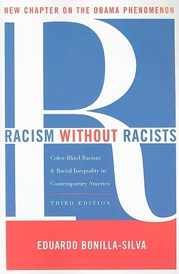 Racism Without Racists Color Blind And The Persistence Of Racial Inequality In