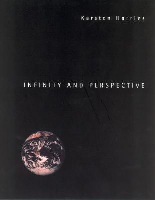 Infinity and Perspective by Karsten Harries