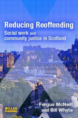 Reducing Reoffending by Fergus  McNeill