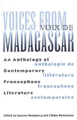 Voices From Madagascar: An Anthology of Contemporary Francophone Literature