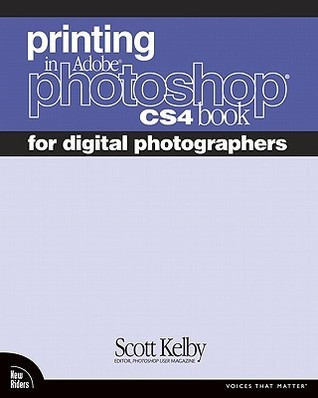 Printing In Adobe Photoshop Cs4 Book For Digital Photographers