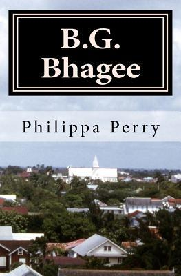 B.G. Bhagee: Memories of a Colonial Childhood