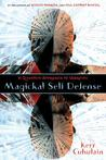 Magickal Self Defense: A Quantum Approach to Warding