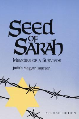 Seed of Sarah: Memoirs of a Survivor