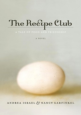 The Recipe Club by Andrea Israel