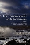 Life's Disappointments Are Full of Obstacles