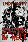 When There's No More Room in Hell (When There's No More Room In Hell #1)