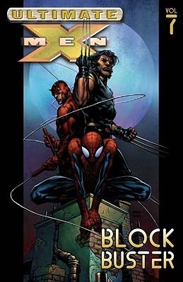 Ultimate X-Men, Volume 7 by Brian Michael Bendis