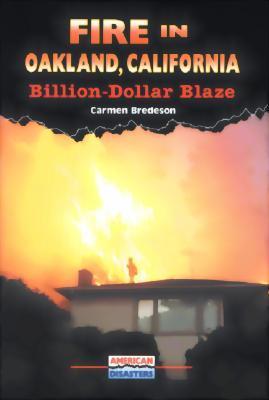 Fire in Oakland, California: Billion-Dollar Blaze