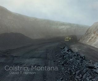 David T. Hanson: Colstrip, Montana