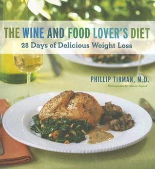 The wine and food lovers diet 28 days of delicious weight loss 91776 forumfinder Gallery